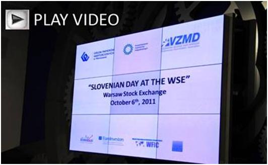 PLAY VIDEO - Slovenian Day at the Warsaw Stock Exchange - October 6 2011